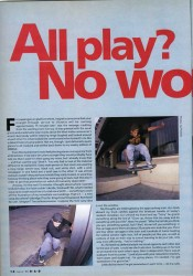 All Play no work, May 1991